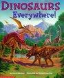 Dinosaurs Everywhere