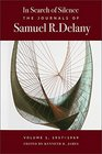 In Search of Silence The Journals of Samuel R Delany Volume I 1957-1969