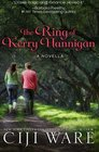 The Ring of Kerry Hannigan a Novella