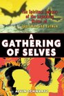 A Gathering of Selves The Spiritual Journey of the Legendary Writer of Superman and Batman