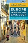 Rick Steves Europe Through the Back Door The Travel Skills Handbook