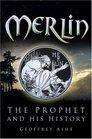 Merlin The Prophet  His History