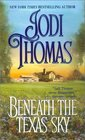 Beneath the Texas Sky (Zebra Historical)