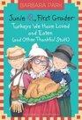 Junie B First Grader - Turkeys We Have Loved and Eaten