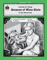 A guide for Using Because of Winn-Dixie: in the Classroom Literature Unit