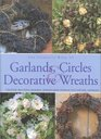 Complete Book of Garlands Circles and Decorative Wreaths