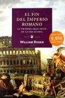 El fin del imperio romano/ Justinian's Flea La primera gran peste de la era global/ Plague Empire and the Birth of Europe
