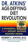 Dr. Atkins' Age-Defying Diet Revolution