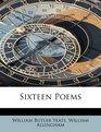 Sixteen Poems