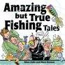 Amazing but True Fishing Tales