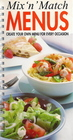 Mix N Match Menus: Create Your Own Menu for Every Occasion (Cookbook English)