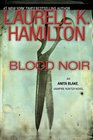 Blood Noir (Anita Blake, Vampire Hunter, Bk 16)
