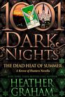 The Dead Heat of Summer A Krewe of Hunters Novella