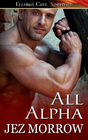 All Alpha: Shadow of a Wolf / Name of a Wolf / Lover and Commander
