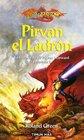 Pirvan el ladron / Knights of the Crown La Historia De Sir Pirvan Wayward / the Story of Sir Pirvan Wayward