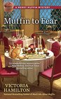 Muffin to Fear (Merry Muffin, Bk 5)
