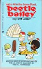 We're all in the same boat, Beetle Bailey
