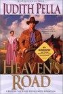 Heaven\'s Road (Sequel to Texas Angel)