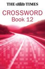 The Times Crossword Book 12