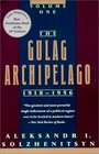 The Gulag Archipelago 1918-1956 An Experiment in Literary Investigation Vol 1