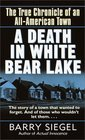 A Death in White Bear Lake : The True Chronicle of an All-American Town