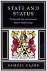 State  Status The Rise of the State  Aristocratic Power