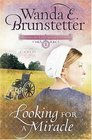 Looking for a Miracle (Brides of Lancaster County, Bk 2)