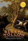 The Legend of Sleepy Hollow and Other Stories  Or the Sketch Book of Geoffrey Crayon Gent