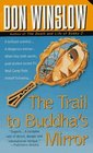 The Trail to Buddha's Mirror (Neal Carey, Bk 2)