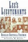 Lees Lieutenants 3 Volume Abridged  A Study in Command