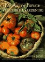 The Art of French Vegetable Gardening