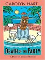 Death Of The Party (Death On Demand, No 16) (Large Print)