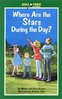Where Are the Stars During the Day A Book About Stars