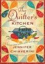 The Quilter's Kitchen (Elm Creek Quilts, Bk 13)
