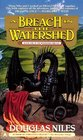 A Breach in the Watershed (Watershed Trilogy, Book 1)