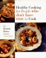 Healthy Cooking for People Who Don't Have Time to Cook