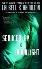 Seduced By Moonlight (Meredith Gentry, Bk 3)