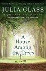 A House Among the Trees A Novel