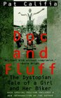 Doc and Fluff: The Dystopian Tale of a Girl and Her Biker
