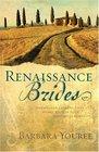Renaissance Brides (Inspirational Romance Readers)