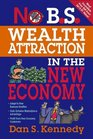 No BS Wealth Attraction in the New Economy