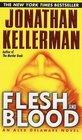 Flesh and Blood  (Alex Delaware, Bk 15)