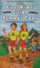 The Cool Kids' Guide to Summer Camp