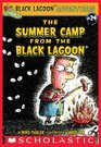 The Summer Camp From The Black Lagoon Black Lagoon Adventures Bk 24