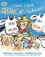 Click Clack Quack to School