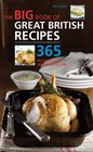 Big Book of Great British Recipes 365 Quick and Versatile Recipes