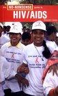 The No-Nonsense Guide to HIV/AIDS