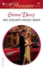 The Italian's Stolen Bride (Harlequin Presents #2469)