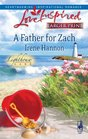 A Father for Zach (Lighthouse Lane, Bk 4) (Love Inspired, No 555) (Larger Print)