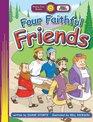 Four Faithful Friends
